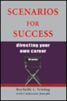 Scenarios For Success: Directing Your Own Career