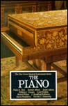 Piano (New Grove Musical Instrument Series)