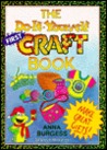 The Do-It-Yourself First Craft Book
