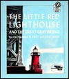 The Little Red Lighthouse and the Great Gray Bridge by Hildegarde Hoyt Swift