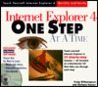 Internet Explorer 4 One Step at a Time [With Includes a Complete Version of the Book]
