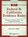 Federal and California Evidence Rules, 2007 Statutory Supplement