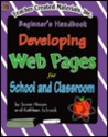 Developing Web Pages for School and Classroom