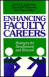 Enhancing Faculty Careers: Strategies for Development and Renewal
