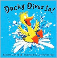 Ducky Dives In! by Richard Waring