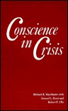 Conscience In Crisis: Mennonites And Other Peace Churches In America, 1739 1789: Interpretation And Documents