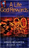 A Life God Rewards, Guys 90-Day Challenge