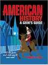 American History: A Geek's Guide