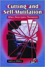 Cutting and Self-Mutilation: When Teens Injure Themselves
