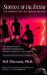 Survival Of The Fittest: The Darwinian Diet And Exercise Program