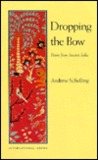 Dropping the Bow: Poems from Ancient India