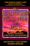 The Leadership Principles of Jesus: Modern Parables of Achievement and Motivation