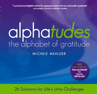Alphatudes:  The Alphabet of Gratitude