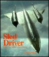 Sled Driver by Brian Shul