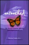 Untouched: The Need for Genuine Affection in an Impersonal World