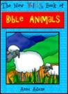 The New Kids Book of Bible Animals