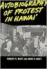 Autobiography of Protest in Hawai'i