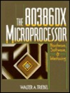 The 80386dx Microprocessor: Hardware, Software, and Interfacing