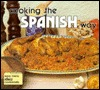Cooking the Spanish Way by Rebecca Christian