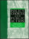 Policy Choices & Public Action