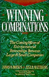 Winning Combinations: The Coming Wave Of Entrepreneurial Partnerships Between Large And Small Companies