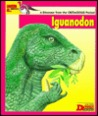 Looking At-- Iguanodon: A Dinosaur from the Cretaceous Period