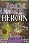The Mental Effects Of Heroin