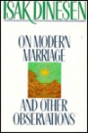 On Modern Marriage, And Other Observations