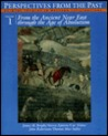 Perspectives from the Past: Primary Sources in Western Civilizations : From the Ancient Near East Through the Age of Absolutism