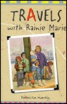 Travels with Rainie Marie