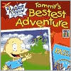 Tommy's Bestest Adventure