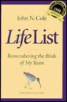 Life List: Remembering the Birds of My Years
