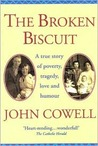The Broken Biscuit: A True Story of Poverty, Tragedy, Love and Humour