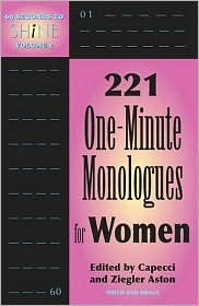 The Ultimate Audition Book: 221 One-minute Monologues For Women
