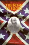 The Road To Glory: Confederate General Richard S. Ewell