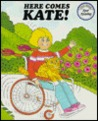 Here Comes Kate!