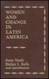 Women and Change in Latin America: New Directions in Sex and Class