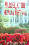 Murder at the Azalea Festival (Magnolia Mysteries, #3)
