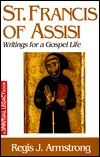 St Francis of Assisi: Writings for a Gospel Life