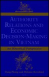 Authority Relations And Economic Decision Making In Vietnam