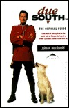 Due South: The Official Compendium