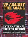 Up Against the Wall: International Poster Design