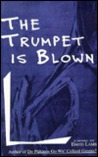 The Trumpet Is Blown