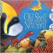 Old Shell, New Shell by Helen Ward