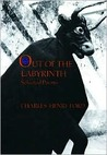 Out of the Labyrinth: Selected Poems