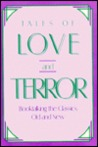 Tales of Love and Terror: Booktalking the Classics, Old and New