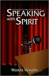 Speaking with Spirit: A Guide for Christian Public Speakers