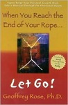 When You Reach the End of Your Rope, Let Go!
