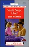 Santa Slept Over  (The Little Matchmaker) (Harlequin American Romance, 757)