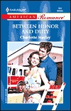 Between Honor And Duty (Men of Station Six #3)